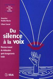 Du silence à la voix ; nouveau manuel de réeducation après laryngectomie totale - Intérieur - Format classique