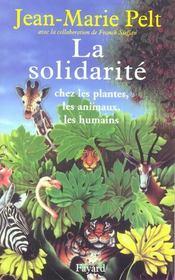 La Solidarite Chez Les Plantes. Les Animaux. Les Humains - Intérieur - Format classique
