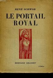 Le Portail Royal. - Couverture - Format classique