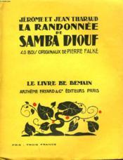 La Randonnee De Samba Diouf. 40 Bois Originaux De Pierre Falke. Le Livre De Demain N° 37. - Couverture - Format classique