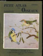 Petit Atlas Des Oiseaux - Passereaux - Couverture - Format classique