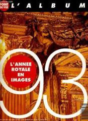Point De Vue - L'Album 1993 - L'Annee Royale En Images - Couverture - Format classique
