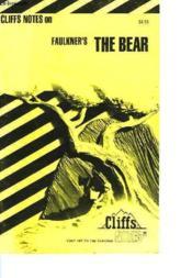 Cliffs Notes On Faulkner'S The Bear - Couverture - Format classique
