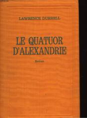 Le Quatuor D'Alexandrie - The Alexandria Quartet - Couverture - Format classique