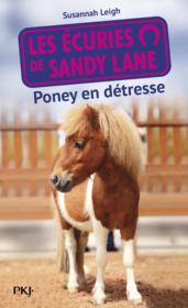 Les écuries de Sandy Lane ; poney en détresse - Couverture - Format classique