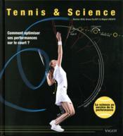 Tennis & science ; comment optimiser ses performance sur le court ? - Couverture - Format classique