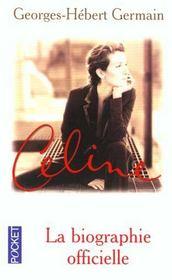 Celine ; La Biographie Officielle - Intérieur - Format classique