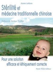 Stérilité et médecine traditionnelle chinoise - Couverture - Format classique