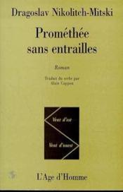 Promethee Sans Entrailles - Couverture - Format classique