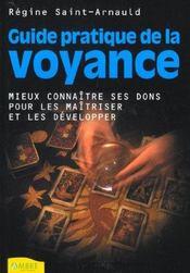 Guide Pratique De La Voyance - Mieux Connaitre Ses Dons Pour Les Maitirser Et Les Developper - Intérieur - Format classique