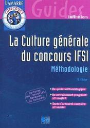 La culture generale du concours ifsi methodologie - Intérieur - Format classique