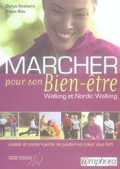 Marcher pour son bien-être ; walking et nordic-walking ; vitalité et santé ; perte de poids ; un coeur plus fort - Intérieur - Format classique