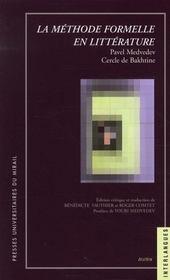 La methode formelle en litterature introduction a une poetique sociologique - Intérieur - Format classique