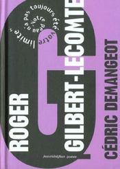 Roger Gilbert-Lecomte ; votre peau n'a pas toujours été votre limite - Intérieur - Format classique