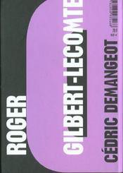 Roger Gilbert-Lecomte ; votre peau n'a pas toujours été votre limite - 4ème de couverture - Format classique
