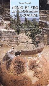 Vignes et vins dans la Méditerranée gallo-romaine - Couverture - Format classique