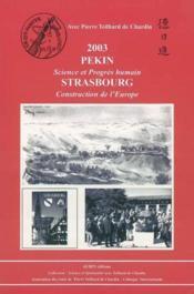 2003 pekin sciences et progres humain strasbourg construction de l'europe - Couverture - Format classique