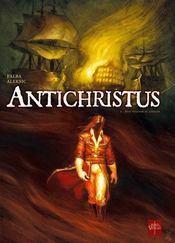 Antichristus t.1 ; bon vouloir et loyauté - Couverture - Format classique