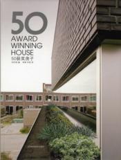 50 award winning house - Couverture - Format classique