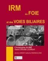 IRM du foie et des voies biliaires - Couverture - Format classique