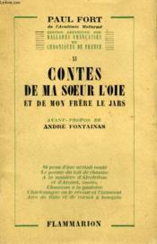 Edition Definitive Des Ballades Francaises Et Chroniques Francaises. Tome 11 : Contes De Ma Soeur L'Oie Et De Mon Frere Le Jars. - Couverture - Format classique
