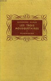 Les Trois Mousquetaires. Tome 1. Collection Flammarion. - Couverture - Format classique