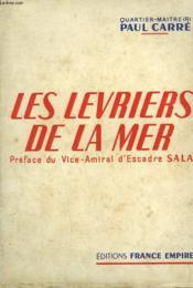 Les Levriers De La Mer. - Couverture - Format classique