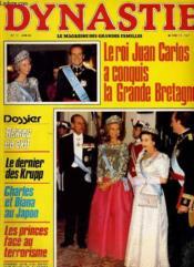 Dynastie N°11 - Le Roi Juan Carlos A Conquis La Grande Bretagne - Reines En Exil - Charles Et Diana Au Japon - Les Princes Face Au Terrorisme... - Couverture - Format classique