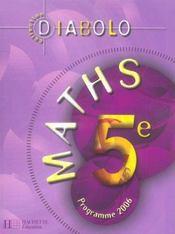 DIABOLO ; mathématiques ; 5ème ; livre de l'élève ; édition 2006 - Intérieur - Format classique