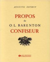 Propos de o.l. barenton, confiseur - Couverture - Format classique