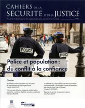 CAHIERS DE LA SECURITE ; police et population : du conflit à la confiance - Couverture - Format classique