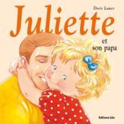 Juliette et son papa - Couverture - Format classique
