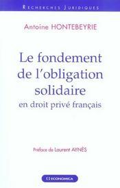 Le Fondement De L'Obligation Solidaire En Droit Prive Francais - Intérieur - Format classique