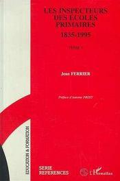 Les Inspecteurs Des Ecoles Primaires T.1 - Intérieur - Format classique