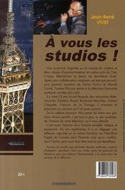 A vous les studios ; journal d'un homme de télévision (1950-1995) - 4ème de couverture - Format classique