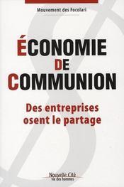 Économie de communion ; des entreprises osent le partage - Intérieur - Format classique