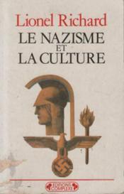 Le nazisme et la culture - Couverture - Format classique