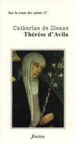 Catherine De Sienne, Therese D'Avila - Couverture - Format classique