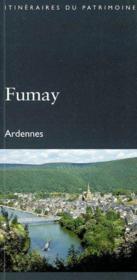 Fumay (Ardennes) - Coll. Itineraires Du Patrimoine (Drac Champagne-Ardenne) - Couverture - Format classique