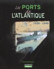 Ports de l'atlantique 1939-1945 - Intérieur - Format classique