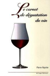 Le carnet de dégustation du vin - Intérieur - Format classique