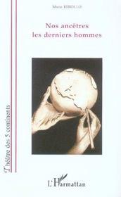 Nos Ancetres Les Derniers Hommes - Intérieur - Format classique