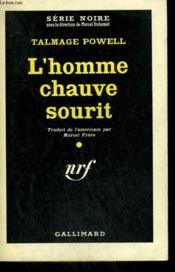 L'Homme Chauve Sourit. ( The Killer Is Mine ). Collection : Serie Noire N° 622 - Couverture - Format classique