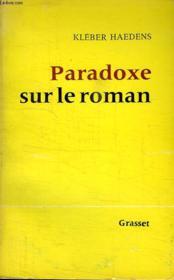 Paradoxe Sur Le Roman. - Couverture - Format classique