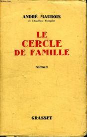 Le Cercle De Famille. - Couverture - Format classique