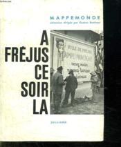 A Frejus Ce Soir La . - Couverture - Format classique