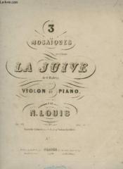 3 Mosaiques Sur L'Opera : La Juive - N°2 Pour Piano Et Violon. - Couverture - Format classique