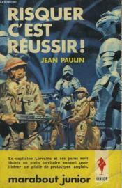 Risquer C'Est Reussir! - Couverture - Format classique