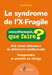 Le syndrome de l'X-fragile - Couverture - Format classique