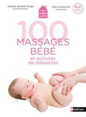 100 massages bébé et activités de relaxation - Couverture - Format classique